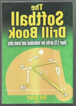 The Softball Drill Book by Walker, Kirk
